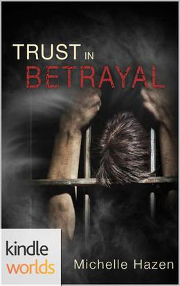 The Vampire Diaries: Trust In Betrayal by Michelle Hazen