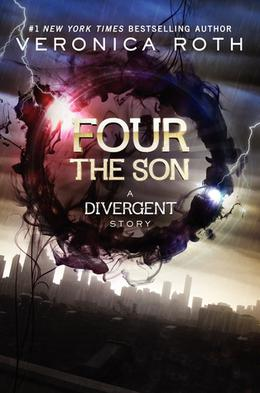 Four: The Son by Veronica Roth