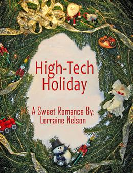 High-Tech Holiday by Lorraine Nelson