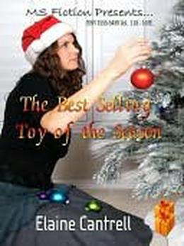 The Best Selling Toy of the Season by Elaine Cantrell