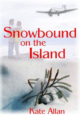 Snowbound on the Island by Kate Allan