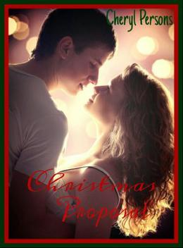 Christmas Proposal by Cheryl Persons