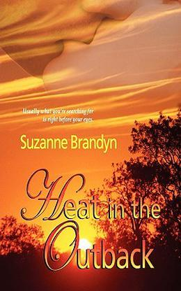 Heat in the Outback by Suzanne Brandyn