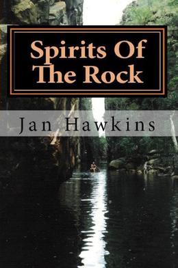 Spirits of the Rock by Jan Hawkins