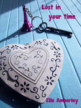 Lost in your time by Elle Amberley