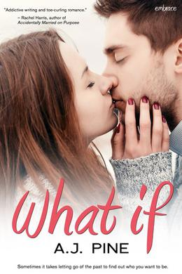 What If by A.J. Pine