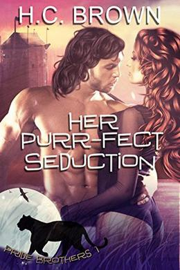 Her Purr-fect Seduction by H.C. Brown