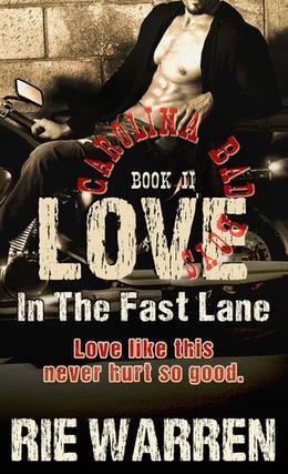 Love: In the Fast Lane by Rie Warren