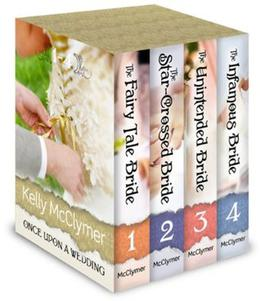 Once Upon a Wedding Boxed Set by Kelly McClymer