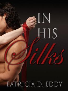 In His Silks by Patricia D. Eddy