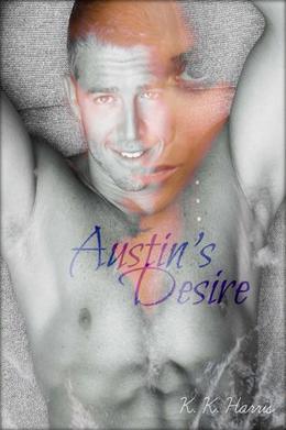 Austin's Desire by K. Harris