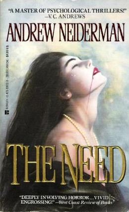 The Need by Andrew Neiderman