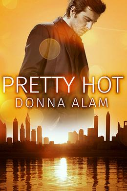 Pretty Hot by Donna Alam