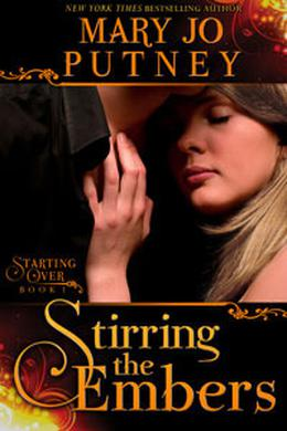 Stirring the Embers by Mary Jo Putney