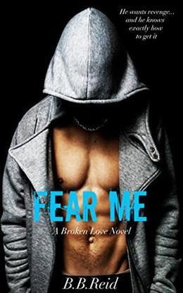 Fear Me by B.B. Reid