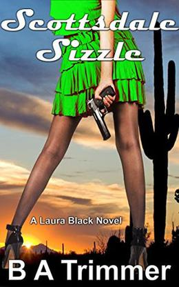 Scottsdale Sizzle by B.A. Trimmer