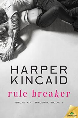 Rule Breaker by Harper Kincaid