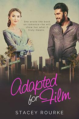 Adapted for Film by Stacey Rourke