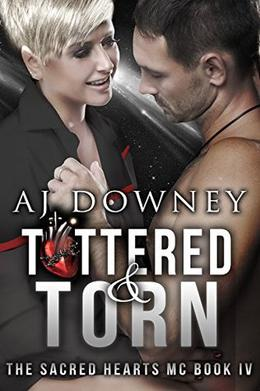 Tattered & Torn by A.J. Downey