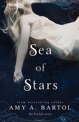 Sea of Stars by Amy A. Bartol