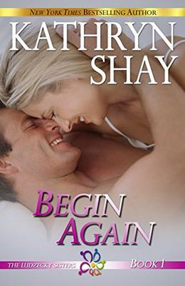 Begin Again by Kathryn Shay