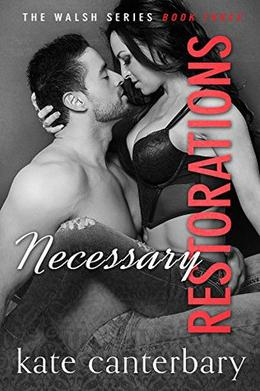 Necessary Restorations by Kate Canterbary