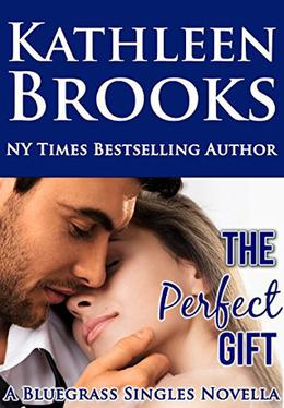 The Perfect Gift by Kathleen Brooks