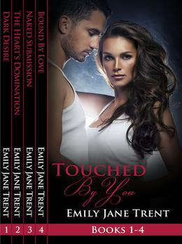 Touched By You (Touched By You) by Emily Jane Trent