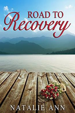 Road To Recovery by Natalie Ann