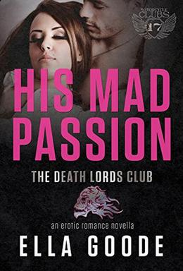 His Mad Passion by Ella Goode