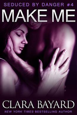 Make Me by Clara Bayard
