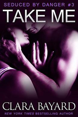 Take Me by Clara Bayard