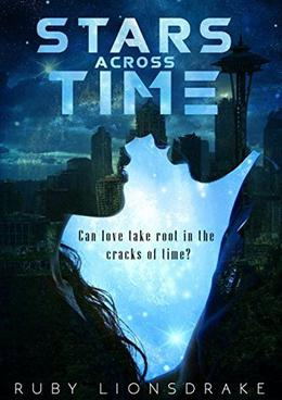 Stars Across Time by Ruby Lionsdrake