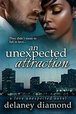An Unexpected Attraction by Delaney Diamond