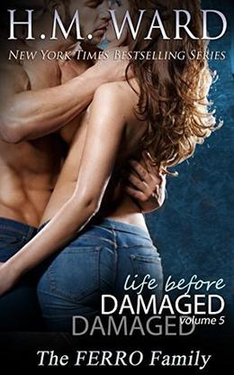 Life Before Damaged Vol. 5 by H.M. Ward