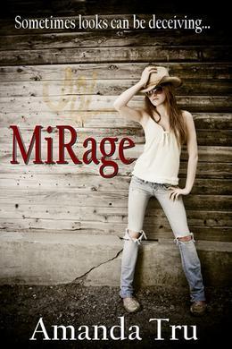 Mirage by Amanda Tru