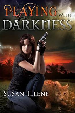 Playing with Darkness: Book 3.5 by Susan Illene