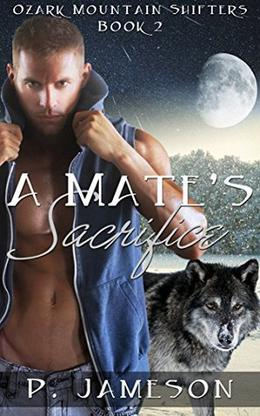 A Mate's Sacrifice by P. Jameson