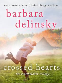 Crossed Hearts by Barbara Delinsky