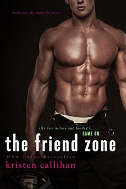 The Friend Zone by Kristen Callihan