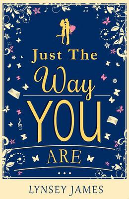Just the Way You Are by Lynsey James