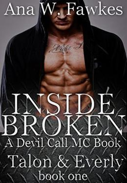 Inside Broken by Ana W. Fawkes
