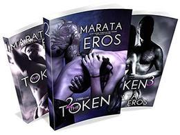 The Token Series: A Billionaire Dark Romantic Suspense: Box Set by Marata Eros