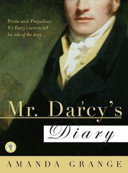 Mr. Darcy's Diary: A Novel by Amanda Grange