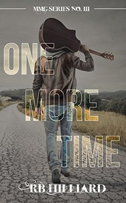 One More Time by R.B. Hilliard