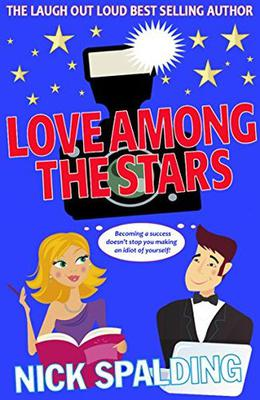 Love...Among The Stars: Book 4 in the Love...Series by Nick Spalding