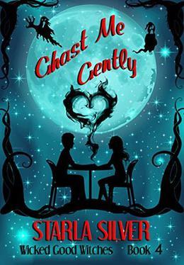 Ghast Me Gently by Starla Silver
