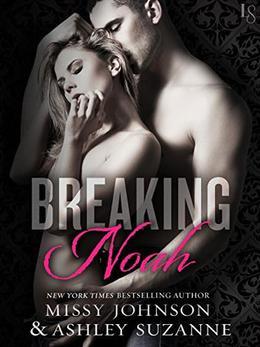 Breaking Noah by Missy Johnson, Ashley Suzanne