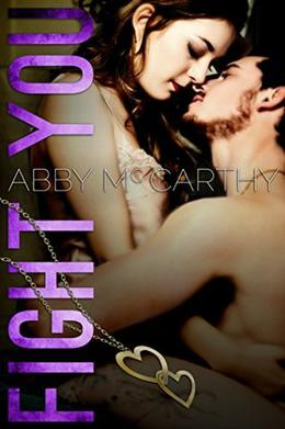 Fight You by Abby McCarthy