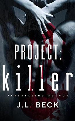 Project: Killer by J.L. Beck
